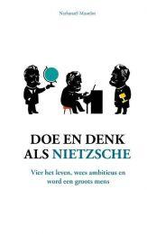 Doe en denk als Nietzsche - Nathanaël Masselot