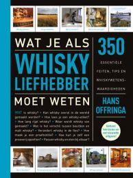 Hans Offringa Wat je als whiskyliefhebber moet weten